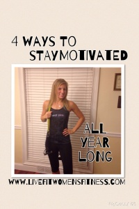 Personal Trainer Michelle shares about Four Ways to Stay Motivated All year long